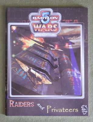 Image for Raiders and Privateers (Babylon 5 Wars, 2nd Edition)