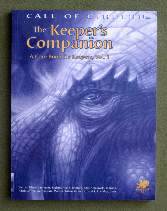 Image for The Keeper's Companion: Blasphemous Knowledge, Forbidden Secrets, and Handy Information (Call of Cthulhu), Vol. 1