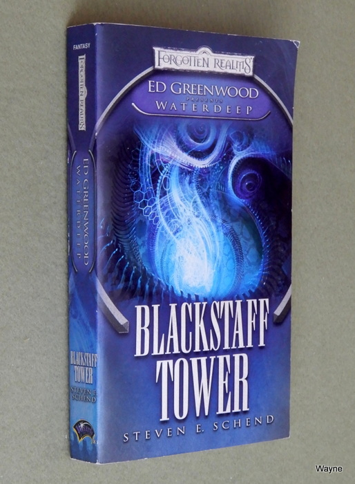 Image for Blackstaff Tower (Forgotten Realms: Ed Greenwood Presents Waterdeep)