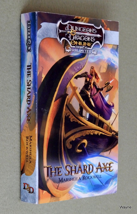 Image for The Shard Axe: Dungeons & Dragons Online: Eberron Unlimited Novel