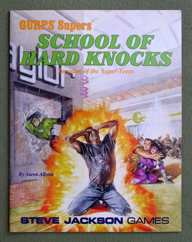 Image for School of Hard Knocks: Invasion of the Super-Teens (GURPS Supers)