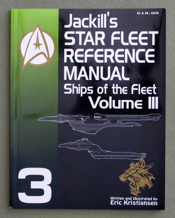 Image for Jackill's Star Fleet Reference Manual: Ships of the Fleet (Volume III)