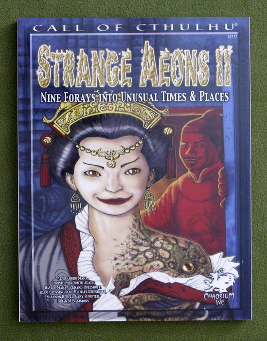 Image for Strange Aeons II: Nine Adventures in Unusual Times & Places (Call of Cthulhu)