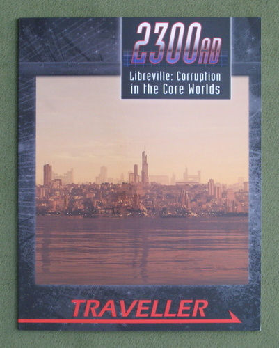 Image for Libreville: Corruption in the Core Worlds (Traveller: 2300AD)