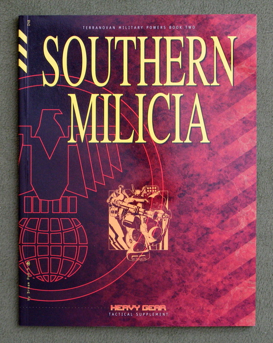 Image for Southern Milicia (Heavy Gear Tactical Supplement, Terranovan Military Powers Book Two)