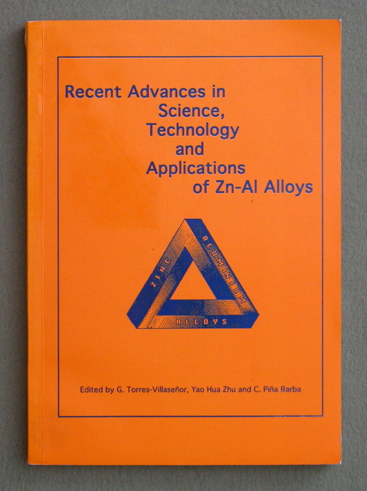 Image for Recent Advances in Science, Technology and Applications of Zn-Al Alloys