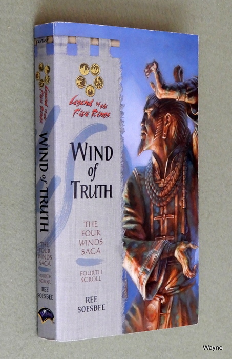 Image for Wind of Truth (Legend of the Five Rings: The Four Winds Saga, Fourth Scroll)
