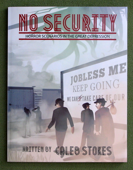 Image for No Security: Horror Scenarios in the Great Depression