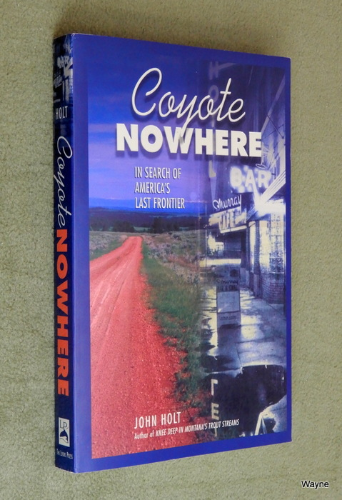 Image for Coyote Nowhere: In Search of America's Last Frontier