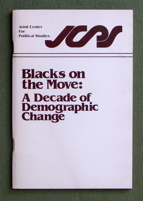 Image for Blacks on the move: A decade of demographic change : from a report prepared by William P. O'Hare