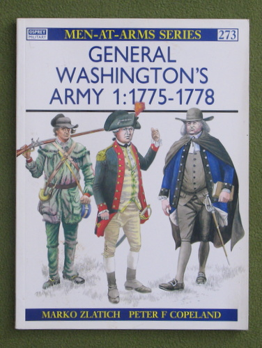 Image for General Washington's Army (1): 1775-78 (Men-at-Arms 273)