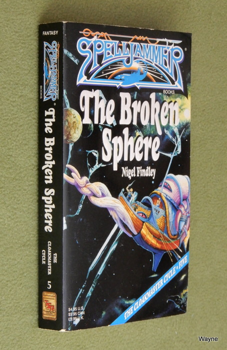 Image for The Broken Sphere (Spelljammer: Cloakmaster Cycle, Book 5)