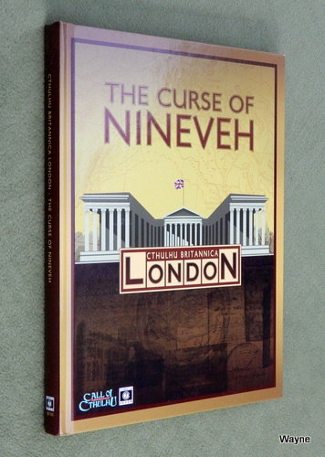 Image for The Curse of Nineveh (Call of Cthulhu: Cthulhu Britannica)