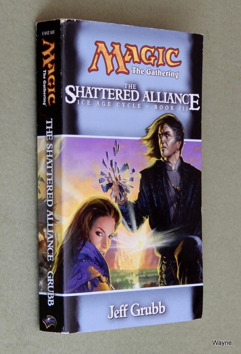 Image for The Shattered Alliance (Magic: The Gathering - Ice Age Cycle, Book 3)