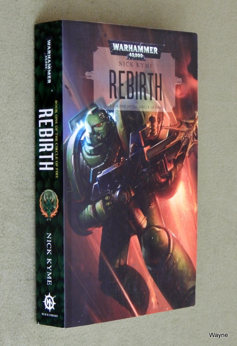 Image for Rebirth: Book 1 of the Circle of Fire (Warhammer 40,000)