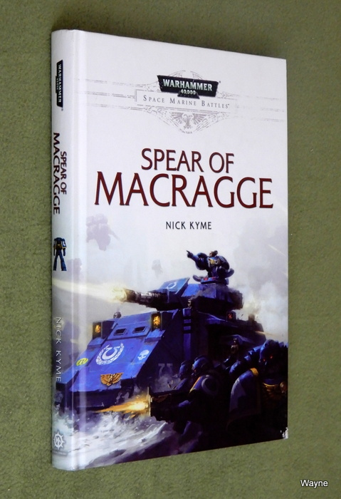 Image for Spear of Macragge: Space Marine Battles (Warhammer 40,000)