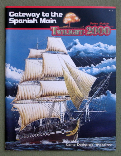 Image for Gateway to the Spanish Main (Twilight: 2000)