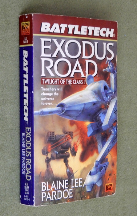 Image for Exodus Road: Twilight of the Clans 1 (Battletech)