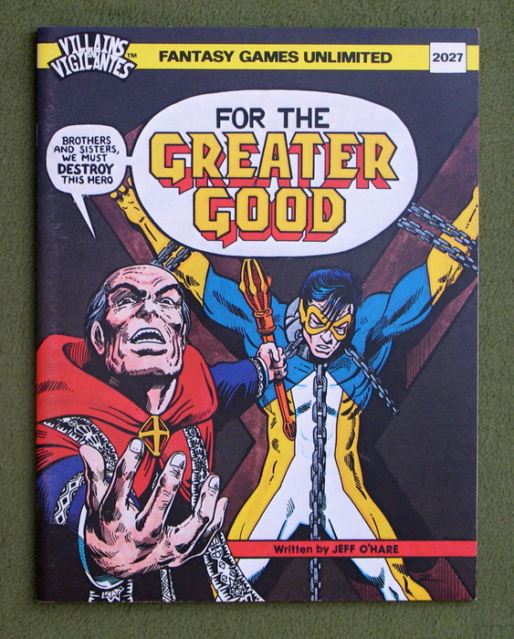 Image for For the Greater Good (Villains and Vigilantes)