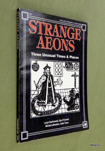 Image for Strange Aeons: Three Unusual Times & Places (Call of Cthulhu)