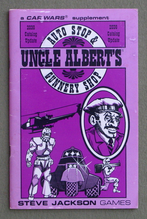 Image for Uncle Albert's Auto Stop & Gunnery Shop: 2038 Catalog Update (Car Wars)