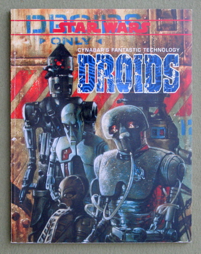Image for Droids: Cynabar's Fantastic Technology (Star Wars RPG)