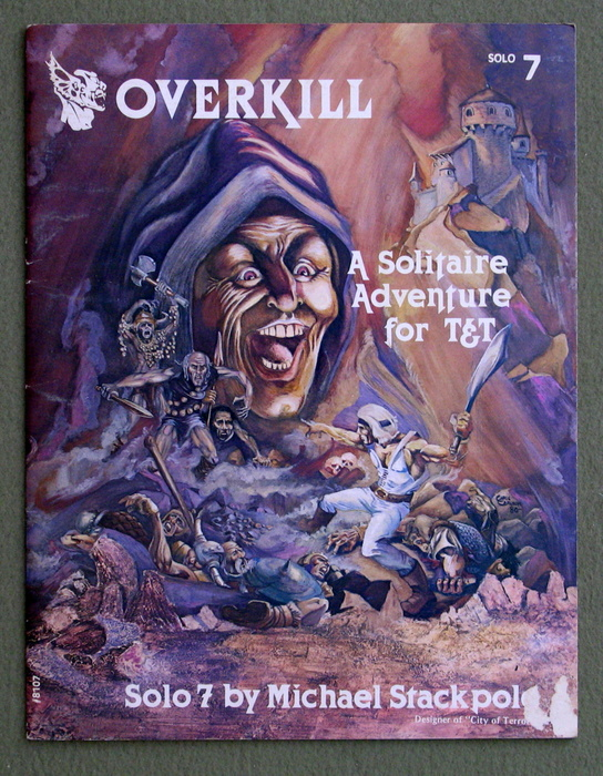 Image for Overkill: Second Edition (Tunnels & Trolls Solo #7)