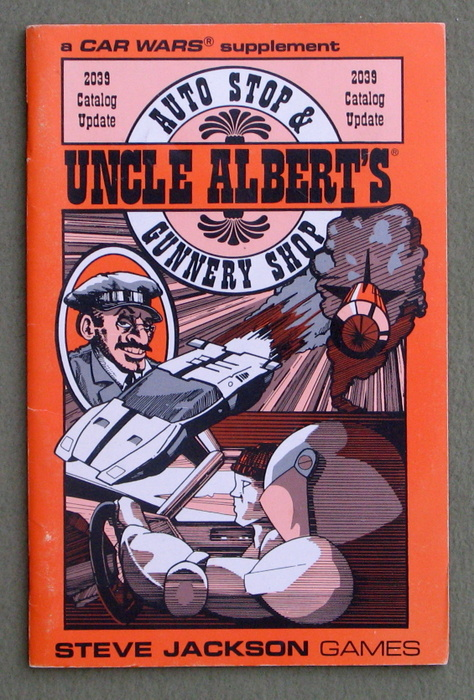 Image for Uncle Albert's Auto Stop & Gunnery Shop: 2039 Catalog Update (Car Wars)