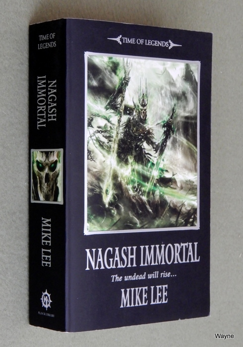 Image for Nagash Immortal (Warhammer, Time of Legends: Nagash Trilogy)