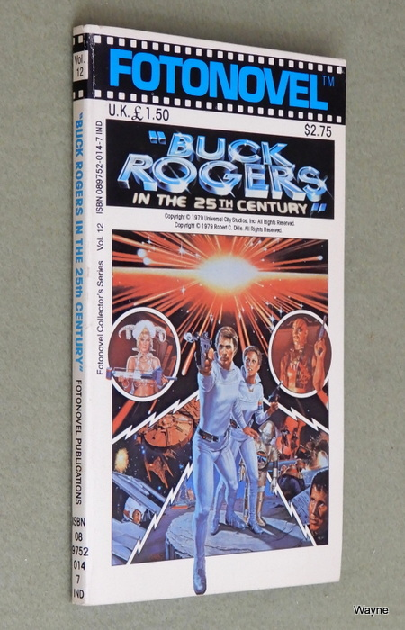 Image for Buck Rogers in the 25th Century (Fotonovel Collector's Series, Vol. 12)