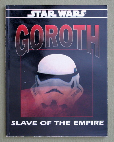 Image for Goroth: Slave of the Empire (Star Wars RPG)