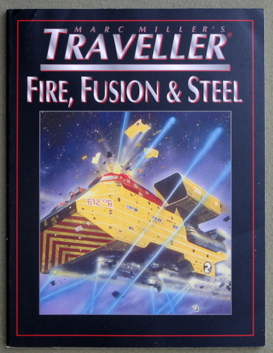 Image for Fire, Fusion & Steel (T4 - Marc Miller's Traveller)