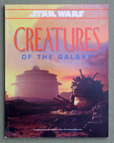 Image for Creatures of the Galaxy (Star Wars RPG)
