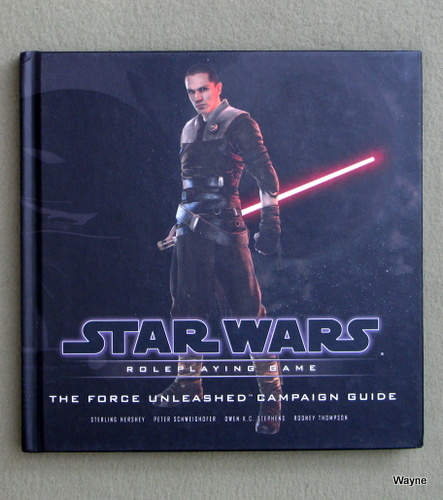 Image for The Force Unleashed Campaign Guide (Star Wars Roleplaying Game)