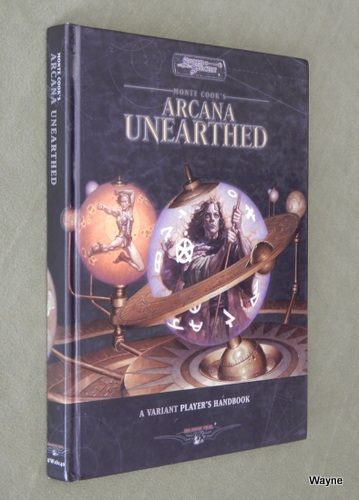 Image for Arcana Unearthed: A Variant Player's Handbook (Dungeons & Dragons 3rd Edition: D20 System)