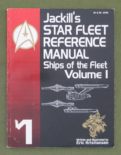 Image for Jackill's Star Fleet Reference Manual: Ships of the Fleet (Volume I)