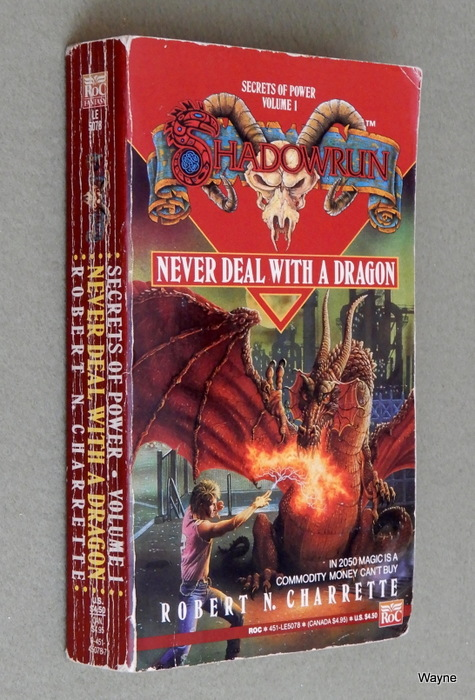 Image for Never Deal with a Dragon (Shadowrun: Secrets of Power, Vol. 1)