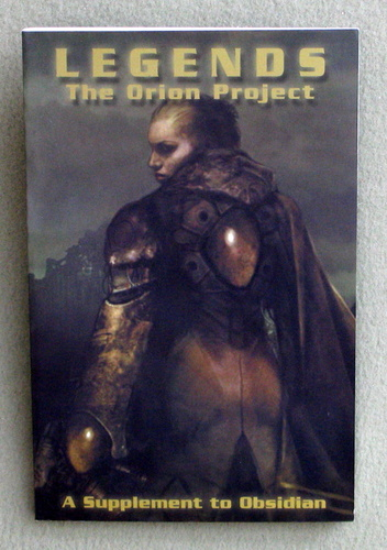 Image for Legends: The Orion Project (A Supplement to Obsidian)