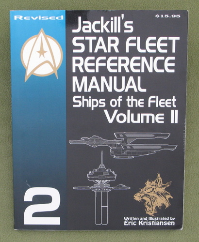 Image for Jackill's Star Fleet Reference Manual: Ships of the Fleet (Volume II) - REVISED EDITION