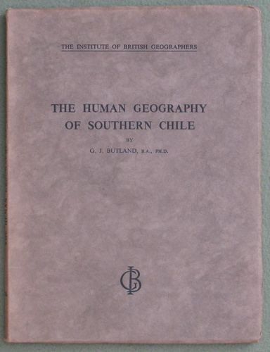 Image for The Human Geography of Southern Chile (Institute of British Geographers)