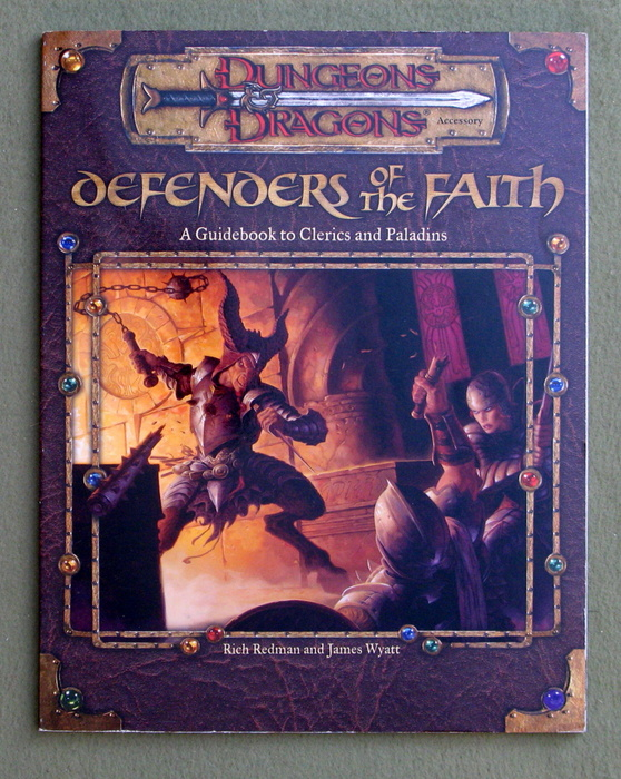 Image for Defenders of the Faith: A Guidebook to Clerics and Paladins (Dungeon & Dragons d20 3.0 Fantasy Roleplaying)