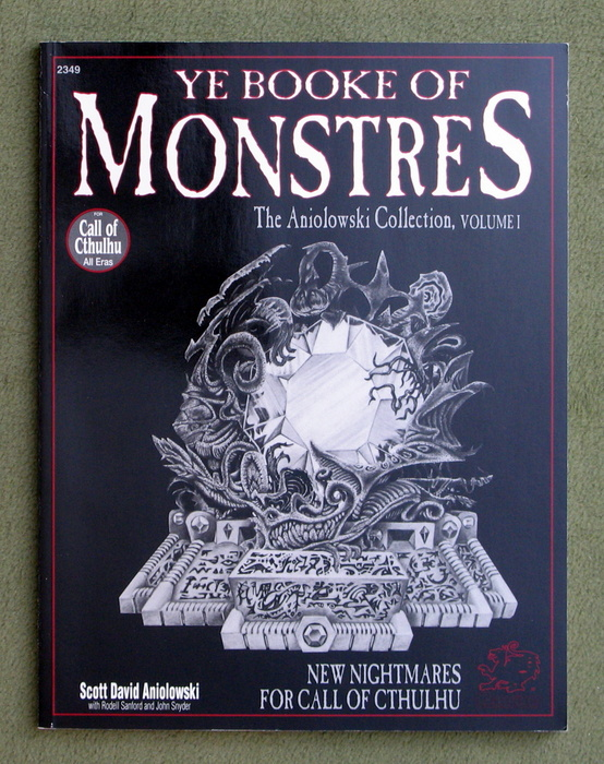 Image for Ye Booke of Monstres: New Nightmares for Call of Cthulhu (The Aniolowski Collection, Vol 1)