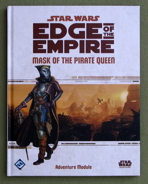 Image for Star Wars Edge of the Empire: Mask of the Pirate Queen (Star Wars Role Playing Game)
