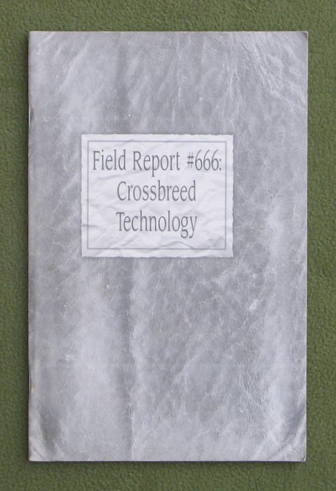 Image for Field Report #666: Crossbreed Technology (Deadlands: Fortress o' Fear)