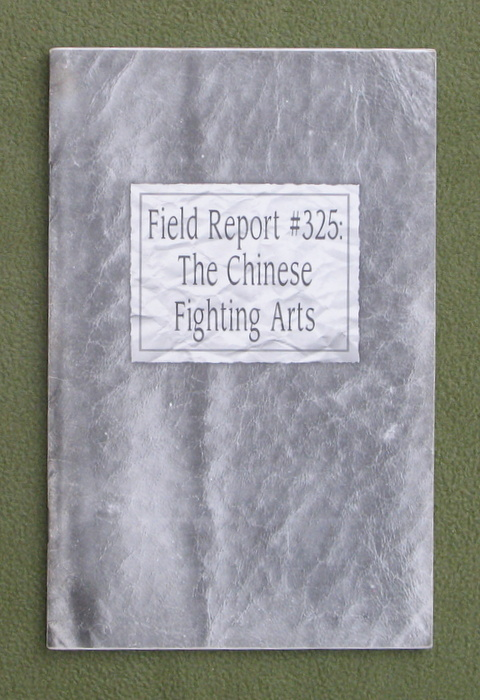 Image for Field Report #325: The Chinese Fighting Arts (Deadlands: The Great Maze)