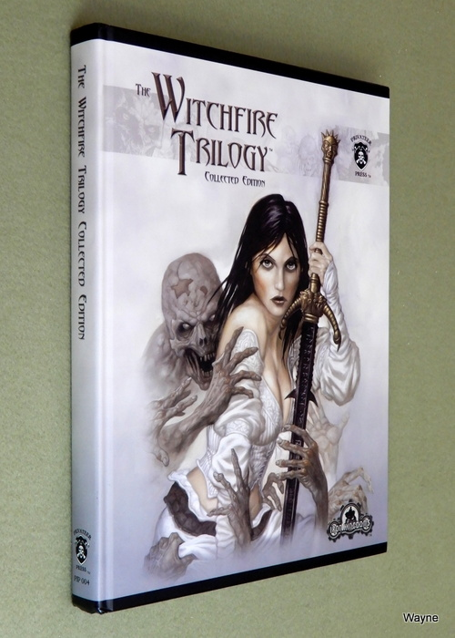 Image for The Witchfire Trilogy: Collected Edition (Dungeons & Dragons d20 3.5 Fantasy Roleplaying, Iron Kingdoms Setting)