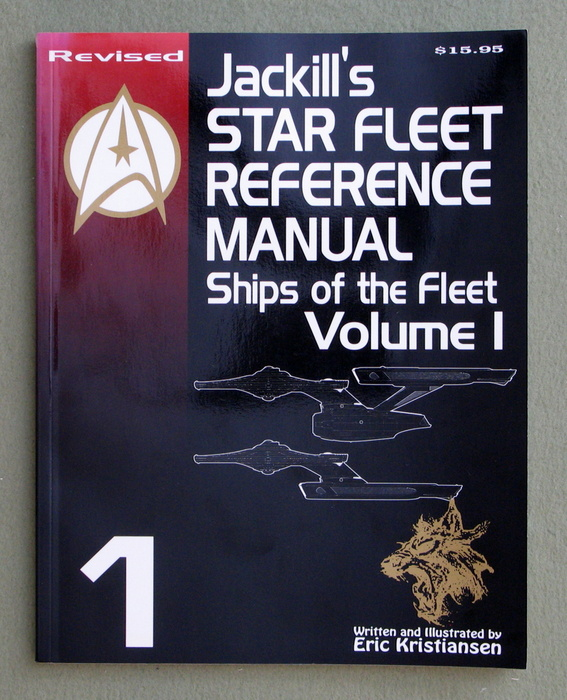 Image for Jackill's Star Fleet Reference Manual: Ships of the Fleet (Volume I) - REVISED EDITION
