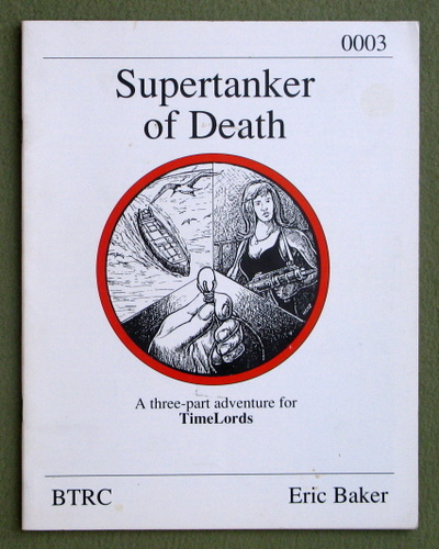 Image for Supertanker of Death (TimeLords roleplaying game)