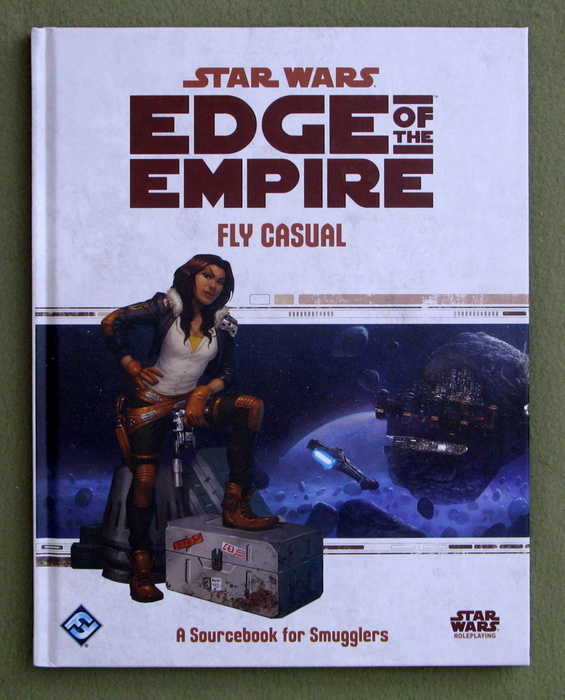 Image for Star Wars Edge of the Empire: Fly Casual (Star Wars Role Playing Game)