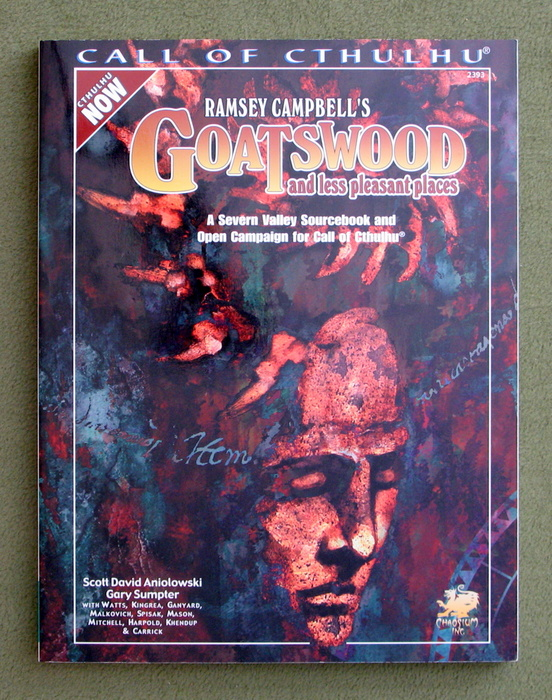 Image for Ramsey Campbell's Goatswood and Less Pleasant Places: A Present Day Severn Valley Sourcebook and Campaign for Call of Cthulhu